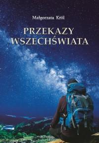 Przekazy Wszechświata - okładka książki