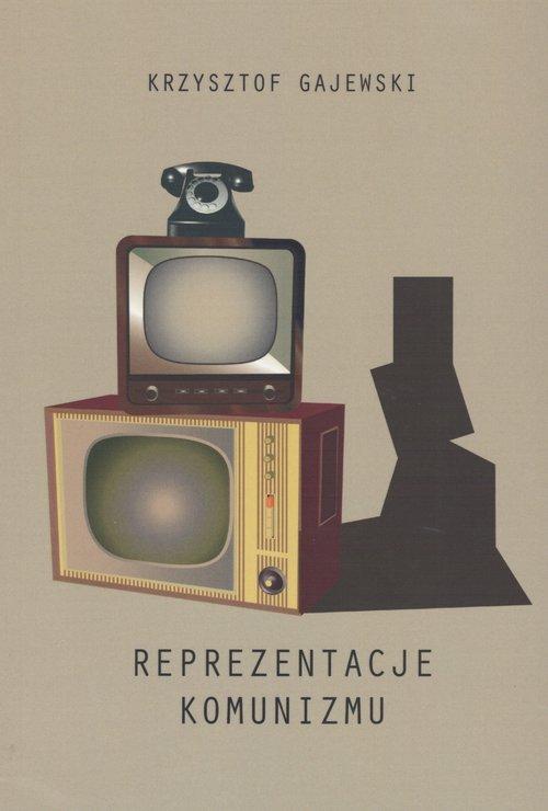 Reprezentacje komunizmu. PRL z - okładka książki