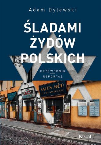 Śladami Żydów Polskich - okładka książki