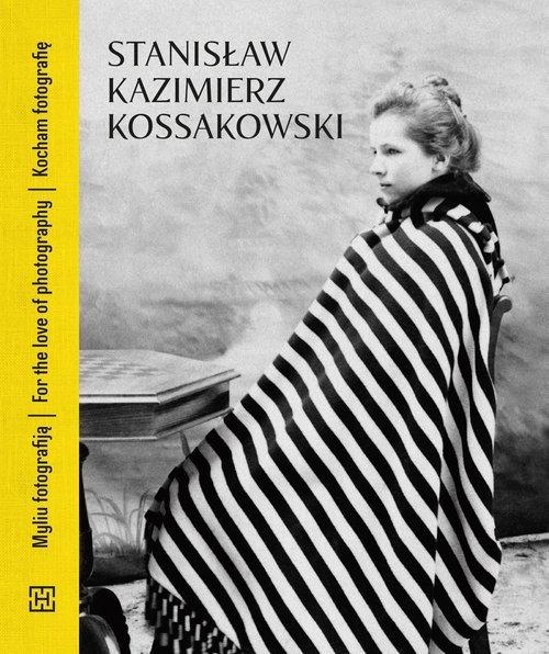 Stanisław Kazimierz Kossakowski. - okładka książki