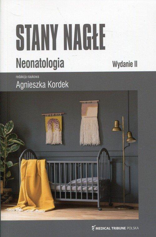 Stany nagłe. Neonatologia - okładka książki