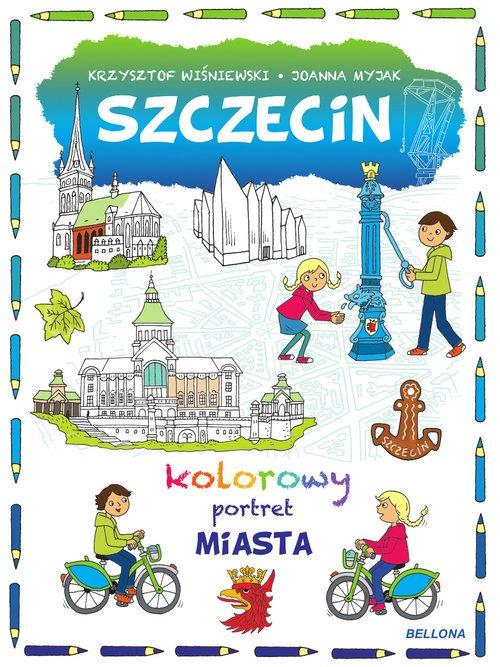 Szczecin. Kolorowy portret miasta - okładka książki