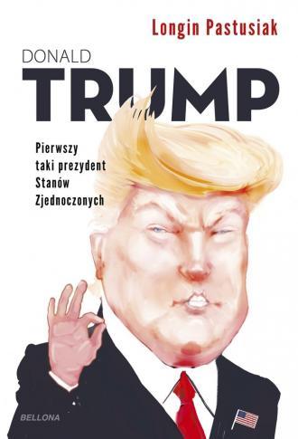 Trump Pierwszy taki prezydent Stanów - okładka książki