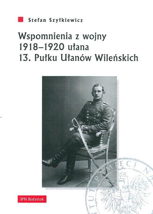 Wspomnienia z wojny 1918-1920 ułana - okładka książki