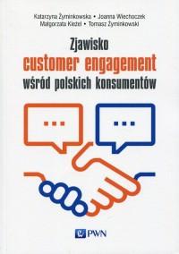 Zjawisko customer engagement wśród - okładka książki