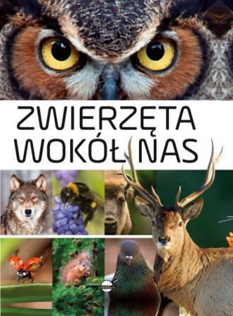 Zwierzęta wokół nas. Encyklopedia - okładka książki