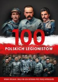 100 polskich legionistów (+ 2 CD) - okładka książki