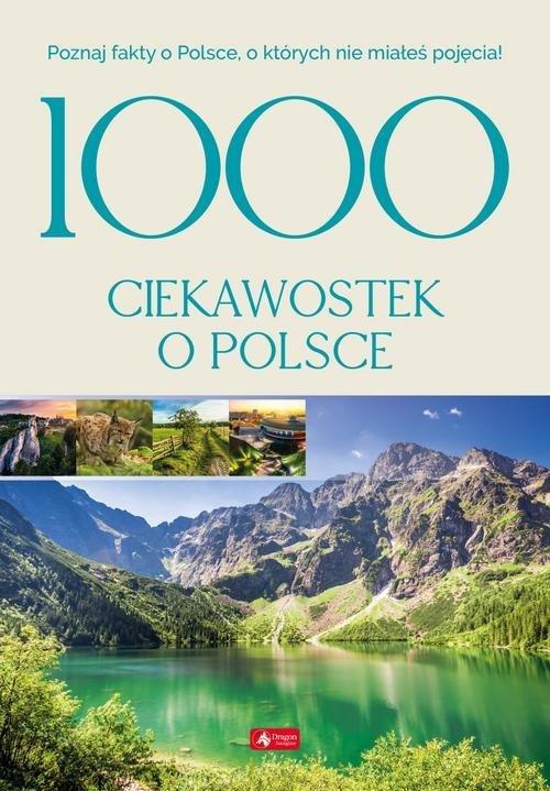 1000 ciekawostek o Polsce - okładka książki