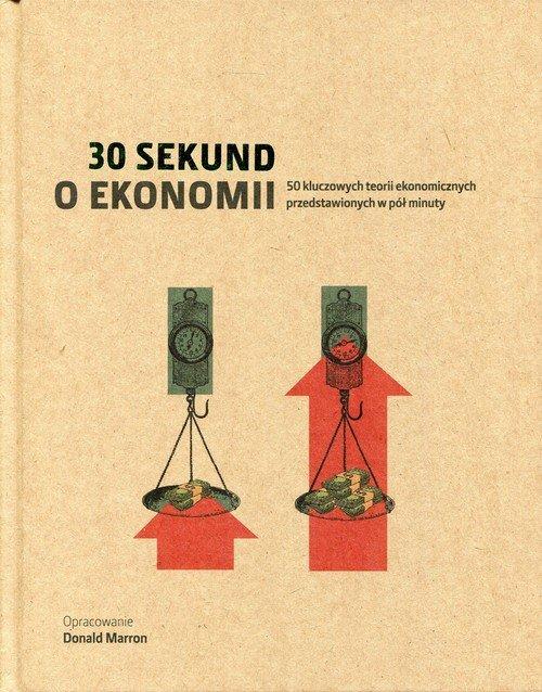 30 sekund. O ekonomii - okładka książki