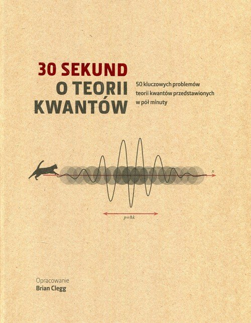 30 sekund. O teorii kwantów - okładka książki