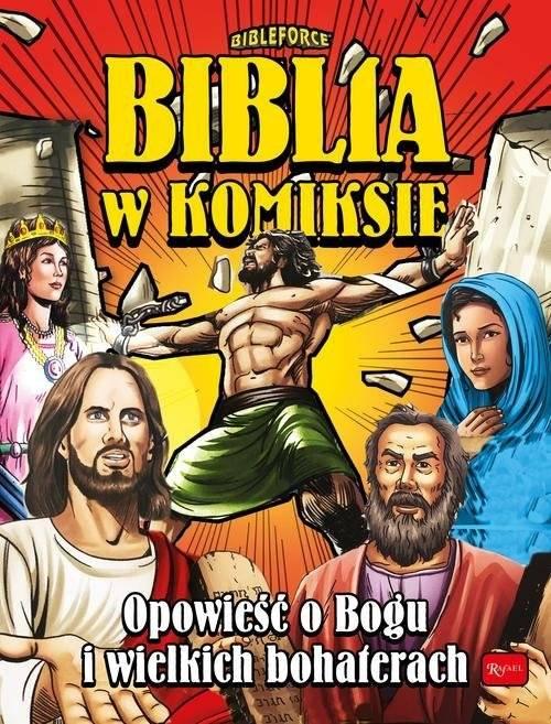 Biblia w komiksie. Opowieść o Bogu - okładka książki