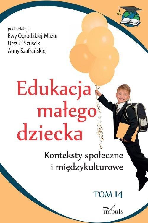 Edukacja małego dziecka. Tom 14. - okładka książki