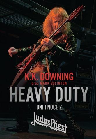 Heavy Duty. Dni i noce z Judas - okładka książki