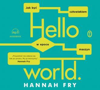 Hello world. Jak być człowiekiem - okładka książki