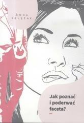 Jak poznać i poderwać faceta? - okładka książki