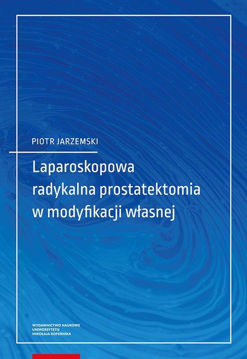 Laparoskopowa radykalna prostatektomia - okładka książki