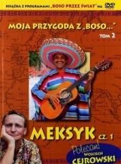 Moja przygoda z Boso. Tom 2. Meksyk - okładka książki