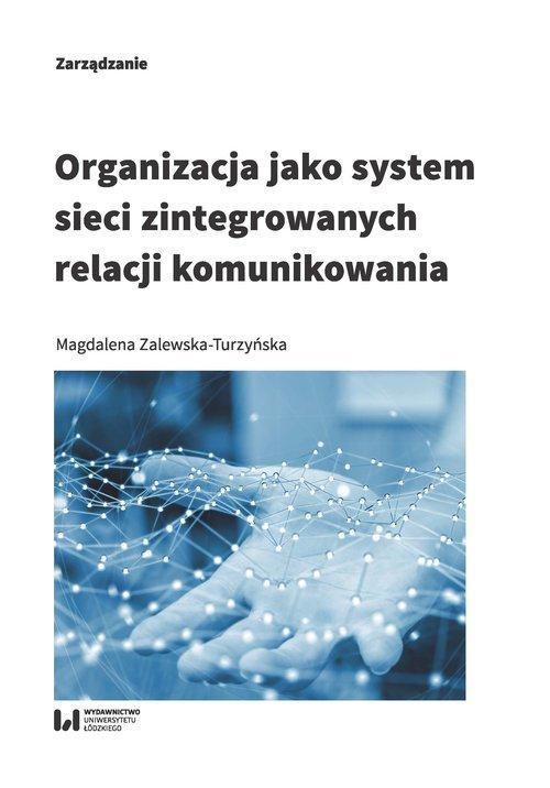 Organizacja jako system sieci zintegrowanych - okładka książki