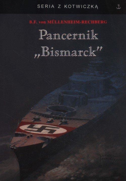 Pancernik Bismarck. Seria z kotwiczką - okładka książki