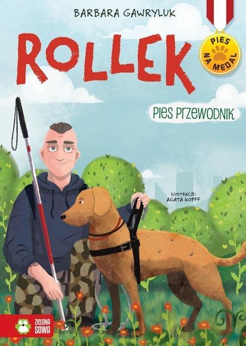 Pies na medal Rollek. Pies przewodnik. - okładka książki