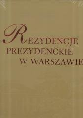 Rezydencje Prezydenckie w Warszawie - okładka książki