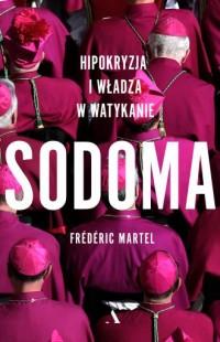 Sodoma. Hipokryzja i władza w Watykanie - okładka książki