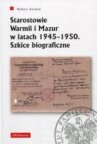 Starostowie Warmii i Mazur w latach - okładka książki