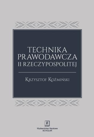 Technika prawodawcza II Rzeczypospolitej - okładka książki