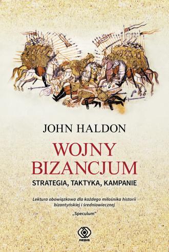 Wojny Bizancjum. Strategia, taktyka, - okładka książki