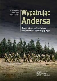 Wypatrując Andersa. Konspiracja - okładka książki