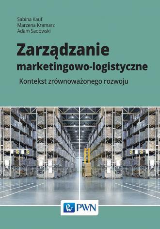 Zarządzanie marketingowo-logistyczne. - okładka książki