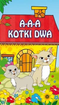 A-a-a, kotki dwa. Harmonijka duża - okładka książki