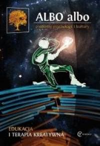Albo albo. Edukacja i terapia kreatywna - okładka książki