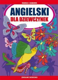 Angielski dla dziewczynek. Zdolne - okładka książki