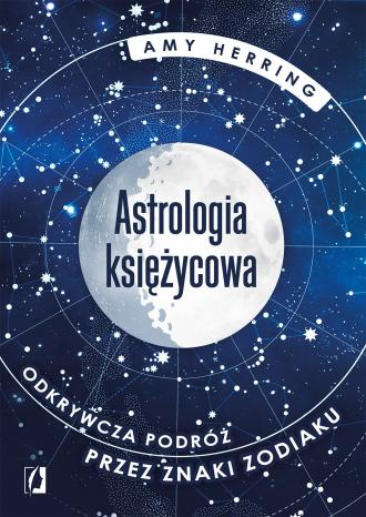 Astrologia księżycowa. Odkrywcza - okładka książki