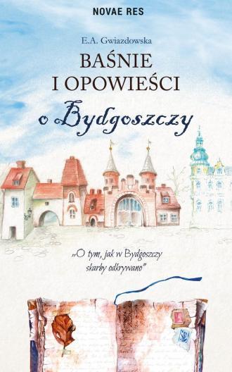 Baśnie i opowieści o Bydgoszczy - okładka książki