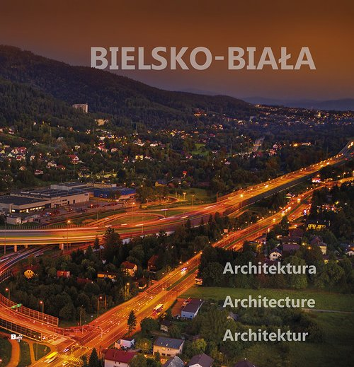 Bielsko-Biała. Architektura - okładka książki