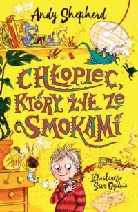Chłopiec, który żył ze smokami - okładka książki