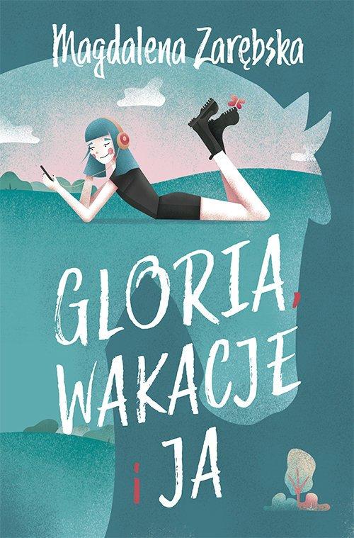 Gloria, wakacje i ja - okładka książki