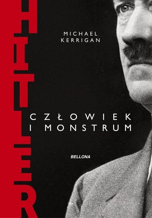 Hitler. Człowiek i monstrum - okładka książki