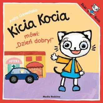 Kicia Kocia mówi: Dzień dobry - okładka książki
