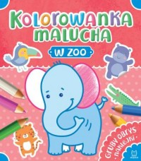 Kolorowanka malucha. W zoo - okładka książki