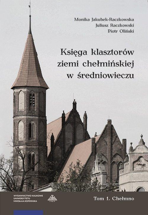 Księga klasztorów ziemi chełmińskiej - okładka książki