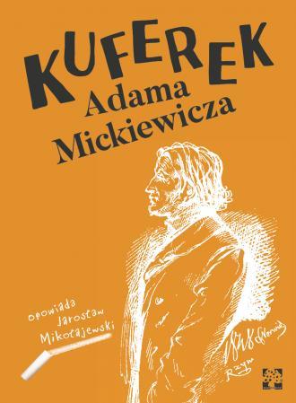 Kuferek Adama Mickiewicza - okładka książki