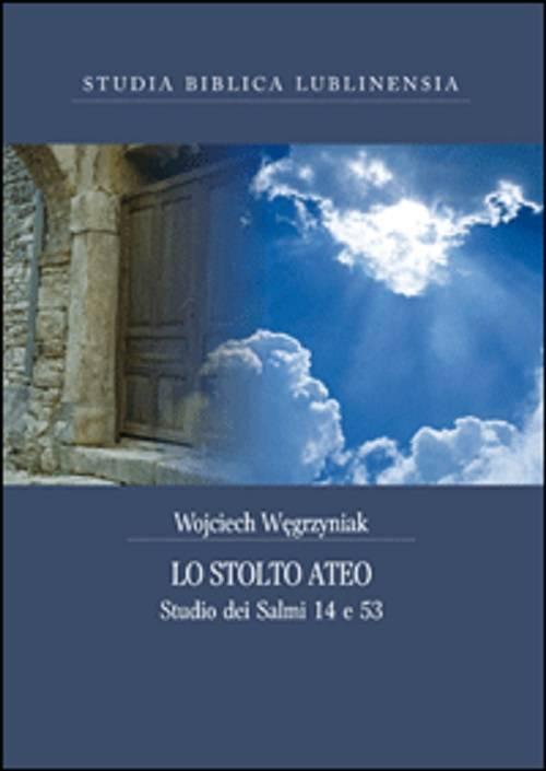 Lo stolto ateo. Studio dei Salmi - okładka książki