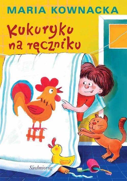 Kukuryku na ręczniku - okładka książki