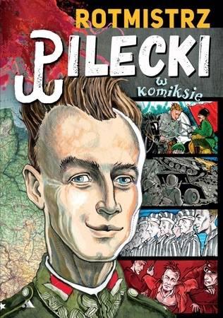 Rotmistrz Pilecki w komiksie - okładka książki