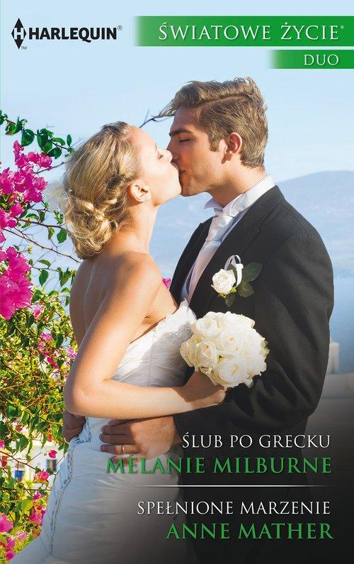 Ślub po grecku / Spełnione marzenie. - okładka książki