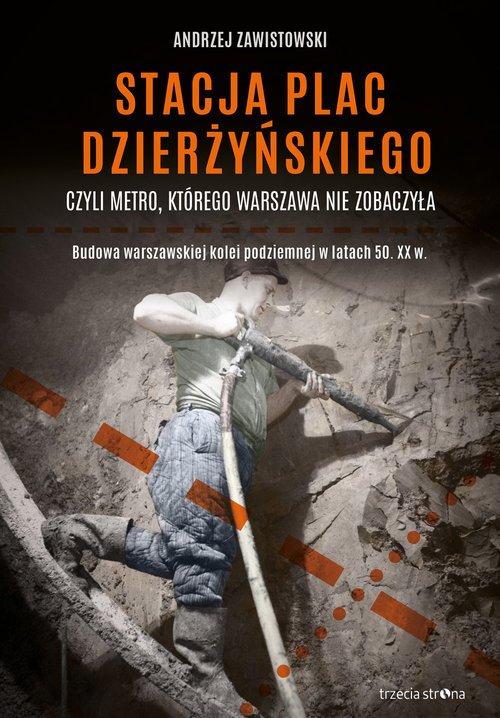 Stacja plac Dzierżyńskiego czyli - okładka książki