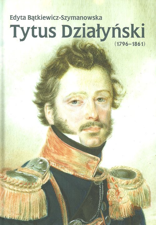 Tytus Działyński (1796-1861) - okładka książki
